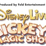 Disney Live Tour : Mickey's Magic Show